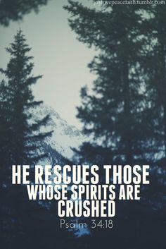 Amen! I mourn for those whose spirit's are crushed and they do not know Jesus.