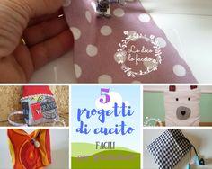 http://www.lodicolofaccio.it/2017/01/5-progetti-di-cucito-facili-principianti.html