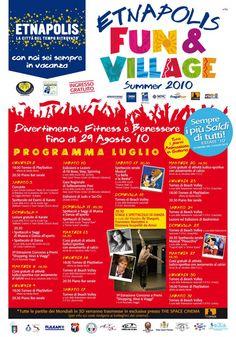Fun & Village, Luglio 2010. Divertimento, Fitness, Benessere e uno straordinario Concorso a Premi.