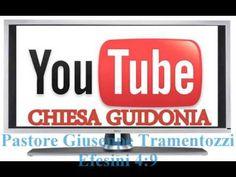 CHIESA CRISTIANA EVANGELICA GUIDONIA-Culto past.G.Tramentozzi Efesini 4:9