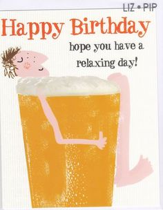 Birthday Wishes For Him Beer 45 Super Ideas Birthday Wishes For Men, Happy Birthday Man, Birthday Wishes Messages, Birthday Presents For Mom, Birthday Cards For Him, Birthday Card Sayings, Homemade Birthday Cards, Birthday Party For Teens, Birthday Greetings