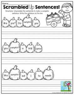 Scrambled up Sentences- Unscramble the words to make a sentence and write it on the lines.