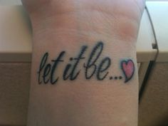 INSPIRED FROM BEATLES TATTOO, I GOT THIS ON MY WRIST AND LOVE IT