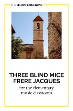 An easy partner song with Three Blind Mice and Frere Jacques in your elementary music classroom; full of movement ideas. Three Blind Mice, Elementary Music Lessons, Middle School Music, Yellow Brick Road, Music Classroom, Music Mix, Music Education, Pitch, Blinds