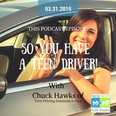helping your teen become a better driver podcast with Chuck Hawks