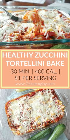 Healthy Zucchini Tortellini Bake that is low in calories and frugal. A 400 calorie dinner 400 Calorie Dinner, Low Calorie Dinners, No Calorie Foods, Low Calorie Recipes, Diet Recipes, Calorie Chart, Tortellini Bake, Tortellini Recipes, Gourmet