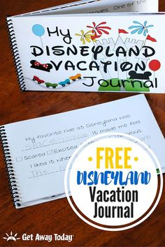 Disneyland Vacation Journal - Free Printable