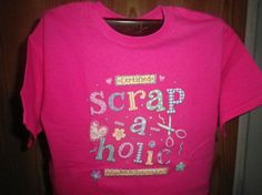 Scrap-a-holic Custom T-shirt Graphic Tee by NAESCUSTOMCLOTHING