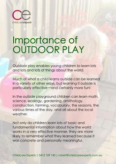 Importance of Play The Environment and the Child Learning Stories, Play Based Learning, Learning Through Play, Preschool Learning, Early Learning, Preschool Activities, Teaching Kindergarten, Outdoor Learning, Outdoor Play