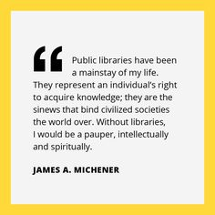 This James A Michener Quotation Was Part Of The Toronto Public Library TPL 2017  Freedom To