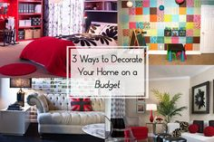 64 3 Ways to Decorate Your Home on a Budget