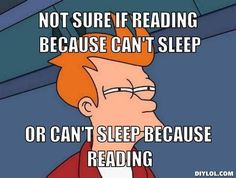 If you're a binge-reader, check out these 23 hilarious images.