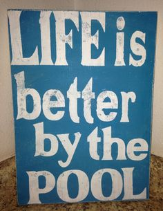 Better by the pool sign