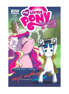Niegh Anything: My Little Pony: Friendship Is Magic; the backstory as to how Shinning Armour and Princess Cadence met My Little Pony Comic, Little My, Princess Cadence, Best Comic Books, Mlp Comics, Magic Art, My Little Pony Friendship, Hot Topic, Lovers Art