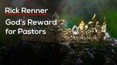 God's Reward for Pastors — Rick Renner