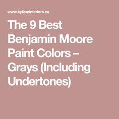 The 9 Best Benjamin Moore Paint Colors – Grays (Including Undertones)