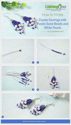 How to Make Cluster      How to Make Cluster Earrings with Purple Seed Beads and White Pearls