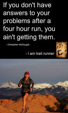 running solves everything..