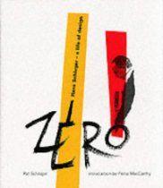 Zero: Hans Schleger, a Life of Design