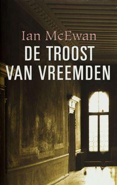 De troost van vreemden - Ian McEwan