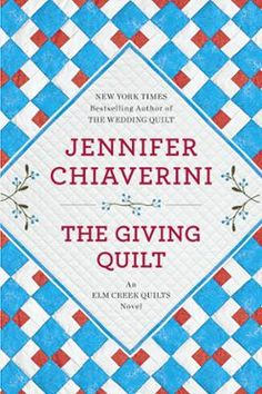 """The Giving Quilt by Jennifer Chiaverini, Click to Start Reading eBook, """"Why do you give?"""" asks Master Quilter Sylvia Bergstrom Compson Cooper in The Giving Quilt, the New Y"""