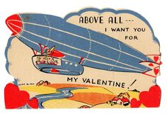 """SWEETHEARTS IN BLIMP - DIRIGIBLE """"ABOVE ALL I WANT YOU"""" / VINTAGE VALENTINE CARD"""