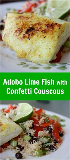Trying to add more fish in to your diet? Add this Adobo Lime Fish with Confetti Couscous to your meal plan for a ridiculously quick and perfectly light meal to your week! Recipe via aggieskitchen.com