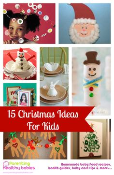 15 Christmas crafts for kids - WWW.ParentingHealthyBabies.com