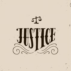 Do we even know the meaning of justice?