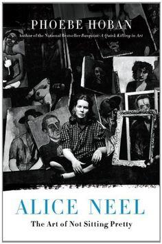 Alice Neel: The Art of Not Sitting Pretty by Phoebe Hoban, http://www.amazon.com/dp/B0057NYZ42/ref=cm_sw_r_pi_dp_TYKEub1KZ73J7