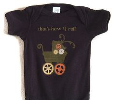 Steampunk Baby onesie Bodysuit with Stroller Gears That's How I Roll - pinned by pin4etsy.com