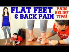 Flat Feet & Back Pain. Easy Exercise for Foot Pain, How to Fix Flat Feet & Bunions - YouTube