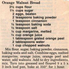 Recipe Clipping For Orange Walnut Bread Quick Bread Recipes, Banana Bread Recipes, Sweet Recipes, Cookbook Recipes, Dessert Recipes, Walnut Bread Recipe, Cooking Bread, Fruit Bread, Bread Cake