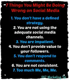 7 Things You Might Be Doing Wrong on #SocialMedia