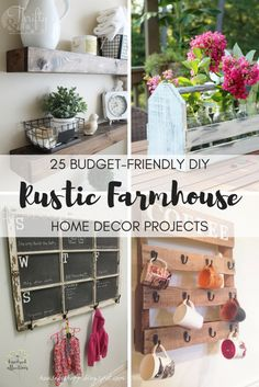 25 Budget-Friendly DIY Rustic Farmhouse Home Decor Projects - A Hundred Affections
