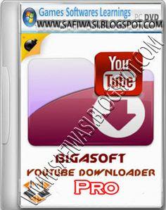 Safi & Wasi: Bigasoft YouTube Downloader Pro Free Download