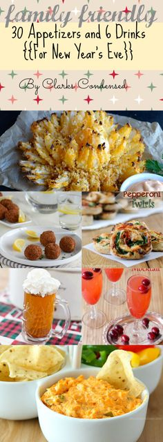 30 family friendly appetizers, and 6 family friendly (non-alcoholic) drink recipes...perfect for a New Year's Eve party!