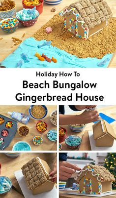 Step-by-step instructions for how to create a beachy bungalow-themed gingerbread house using a small pre-made gingerbread house kit as the base.
