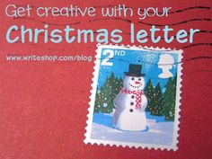 Creative Christmas Letters: Ideas for enlisting your children's help to create a Christmas letter that really stands out!
