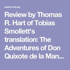 Review by Thomas R. Hart of Tobias Smollett's translation: The Adventures of Don Quixote de la Mancha