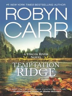 Temptation Ridge # 6 - Virgin River Series