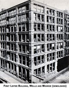 First Leiter Building, William Le Baron Jenney, Chicago, 1879 Innsbruck, Le Baron, Louis Sullivan, Art Nouveau, Chicago School, Modernisme, Chicago Photos, School Architecture, Old Buildings