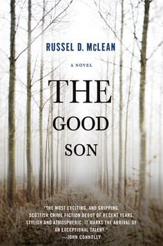 The Good Son / Russel D. McLean (2009) Detective McNee of Dundee