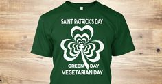 Discover St Patrick's Day For Vegetarians T-Shirt from Dad plus only on Teespring - Free Returns and 100% Guarantee