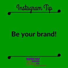 Instagram Tip: Be your brand.  Your brand not only defines your product or the service you provide it defines who YOU are.  Your brand is more than your logo or the colors you use its what YOU make people feel and say about you. What makes a brand appealing is the authentic representation of the person or people behind the brand.  Build your brand identity around who you are what you represent and what your values are.  Start with a few questions: Who are you? What are you absolutely great…