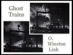 Ghost Trains: Railroad Photographs of the 1950's by O. Winston Link, http://www.amazon.com/dp/0940744430/ref=cm_sw_r_pi_dp_sxCZsb0H92Y7T