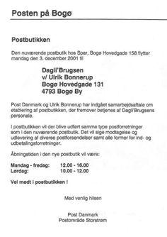 Postbutikken på Bogø flyttede den 3. december 2001 fra Spar-købmanden til Dagli'Brugsen. Kilde: PostNord