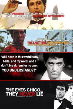 Scarface - Classic quotes from Tony Montana #GangsterFlick