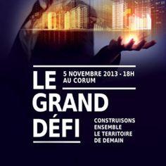 Montpellier - le Grand Défi : plus de 2000 décideurs au Corum demain soir!