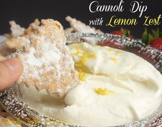Cannoli Dip {with Lemon Zest} - Family Table Treasures Sweet Recipes, Real Food Recipes, Cooking Recipes, Cookbook Recipes, Breakfast Dessert, Dessert For Dinner, No Bake Desserts, Just Desserts, Dessert Recipes